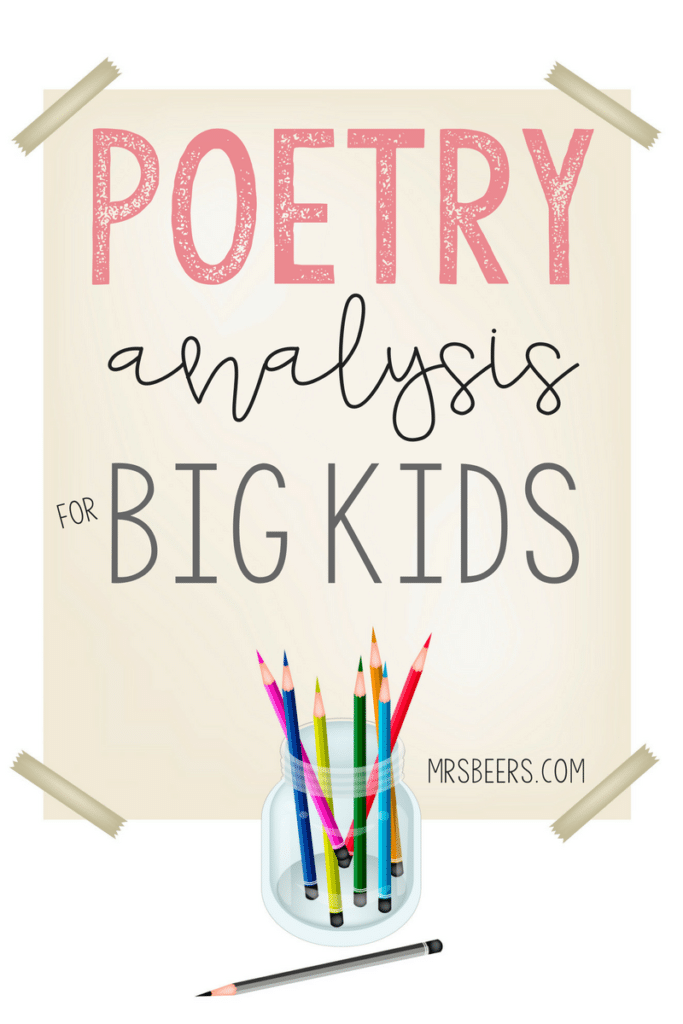 Poetry Analysis for BIG KIDS: how to engage middle school students with poetry and meaningful poetry analysis instruction.