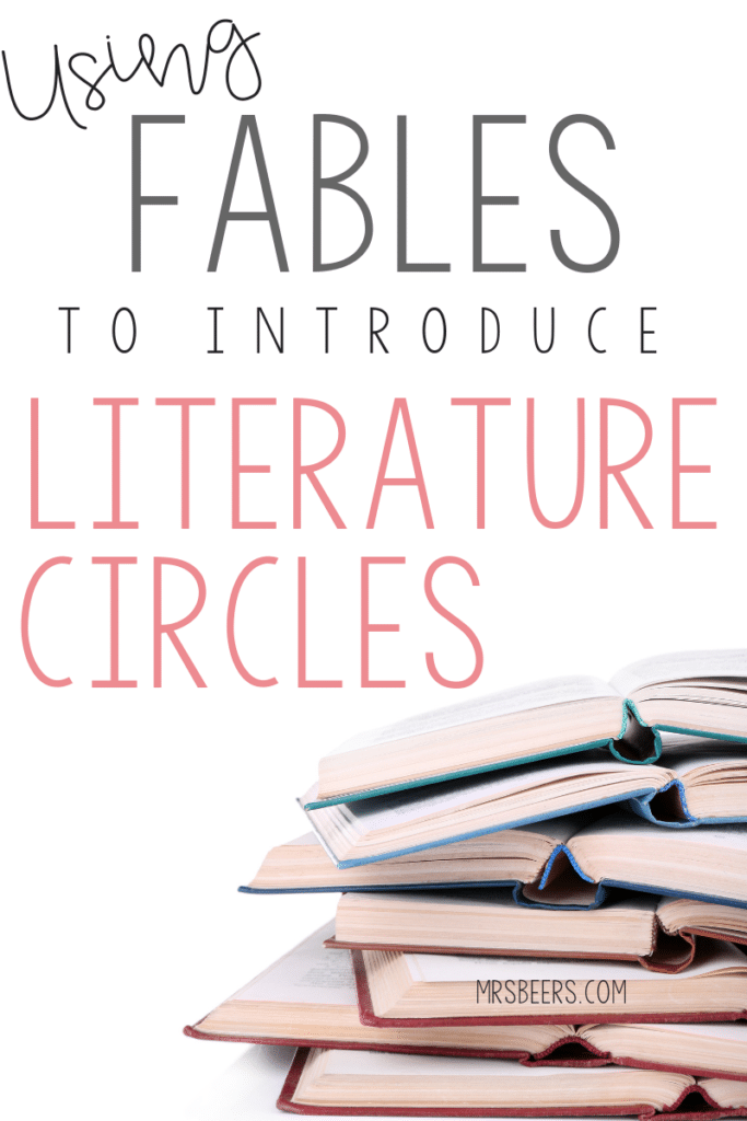 Using Fables to Introduce Literature Circles